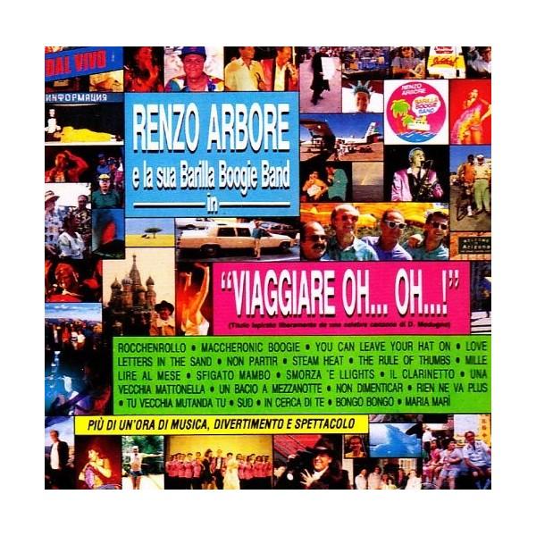 CD Renzo Arbore & Barilla Boogie Band-Viaggiare oh....oh.....886977487927