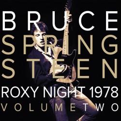 Bruce Springsteen - 1978 Roxy Night Vol 2 (2 Lp) - Vinile