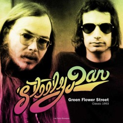 Steely Dan - Best Of Green Flower Street - Classic 1993 Radio Broadcast ...