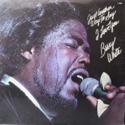 LP BARRY WHITE JUST ANOTHER WAY TO SAY I LOVE YOU 20TH CENTURY T466