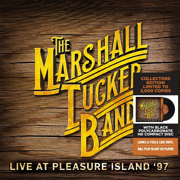 CD MARSHALL TUCKER BAND Live At Pleasure Island Edizione limitata 2CD 0819514011651