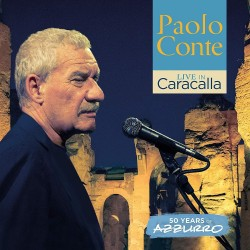 CD PAOLO CONTE Live in Caracalla - 50 years of Azzurro 4050538446005