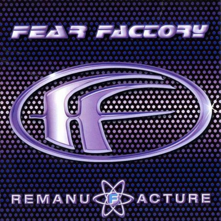 CD Fear Factory- remanu facture