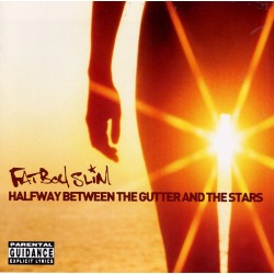 CD Fat Boy Slim- halfway between the gutter and the star 5099750057520
