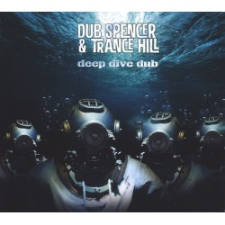 CD DUB SPENCER & TRANCE HILL DEEP DIVE DUB