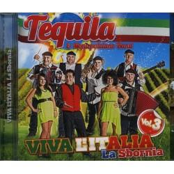 CD TEQUILA E MONTEPULCIANO BAND VIVA L'ITALIA VOL.3 9803014533059