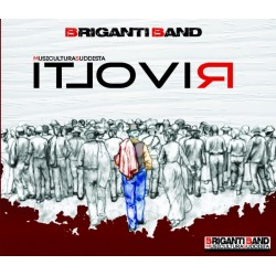 CD BRIGANTI BAND RIVOLTI