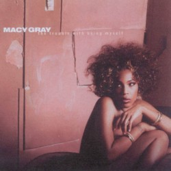CD Macy Gray- the trouble with being myself 5099751081029
