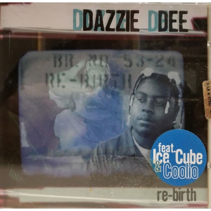 CD Dazzie Dee FEAT COOLIO Rebirth