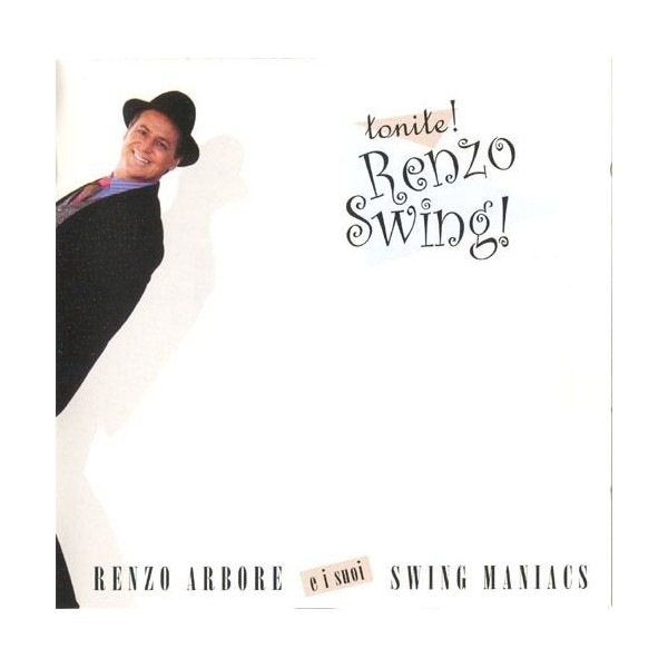 CD Tonite! Renzo Arbore Swing 809274508126