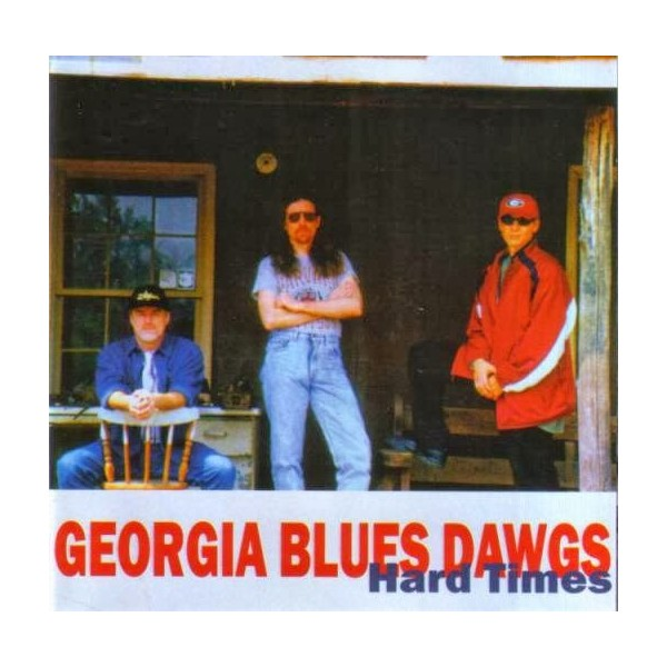 CD Georgia Blues Dawgs- hard times 041102000529