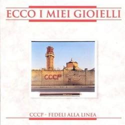 CD CCCP FEDELI ALLA LINEA...