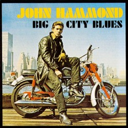 CD John Hammond- big city blues 8026575044227