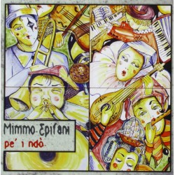 CD MIMMO EPIFANI Pè I NDO'...