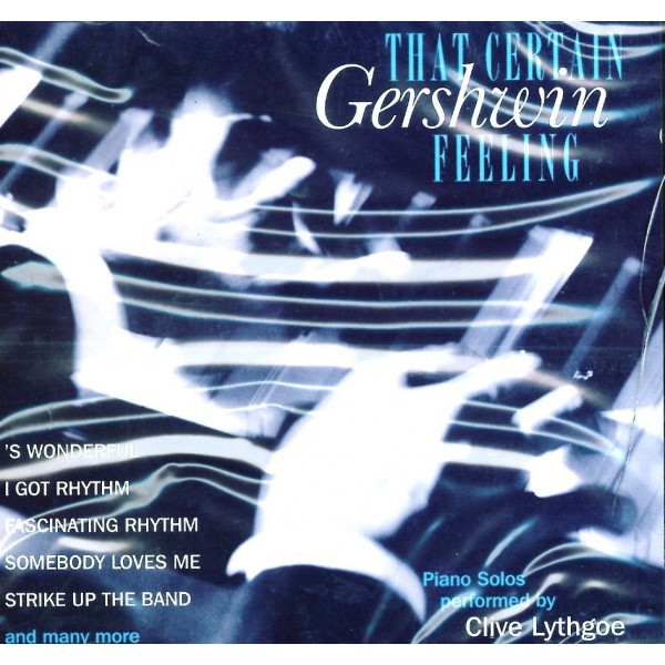 CD Gershwin- that certain feeling