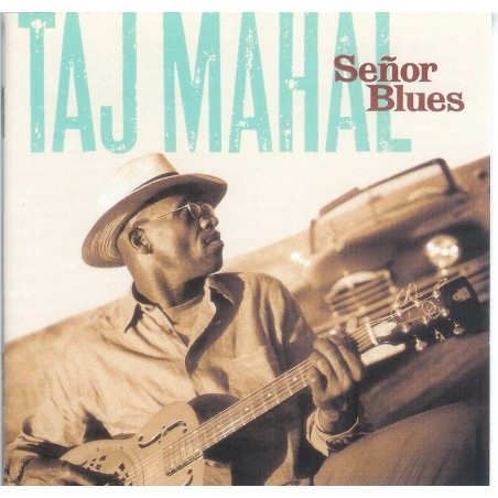 CD Taj Mahal- senor blues