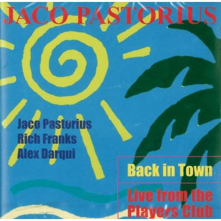 CD Jaco Pastorius- back in town (japan) 4909346001381