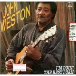 CD John Weston- i'm doin' the best i can 097037012021