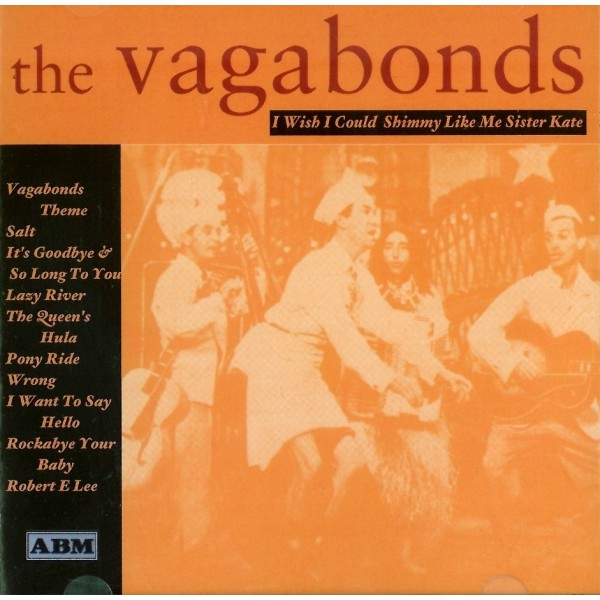 CD The Vagabonds- i wish i could shimmy like me sister kate 5038375001099