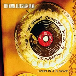 CD THE MAMA BLUEGRASS BAND...