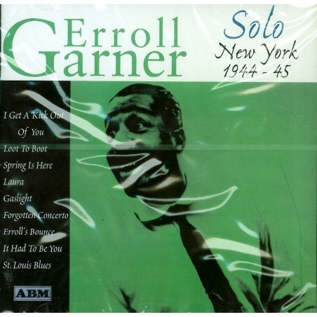 CD Erroll Garner- solo new york 1944-45