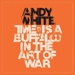 CD Andy White - Time Is A...