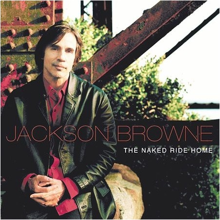 CD Jackson Browne The Naked Ride Home 094636702827