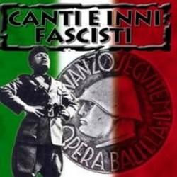 CD Canti e inni fascisti