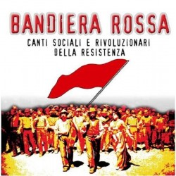 CD Bandiera Rossa - Canti...