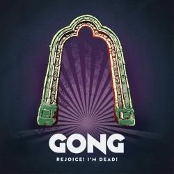 CD Gong - Rejoice! I'm...