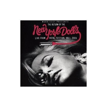 CD Morrissey present the return of the New York Dolls live from royal festival hall 2004 5050749300928