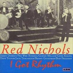 CD Red Nichols- i got rhythm 5038375002522