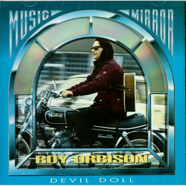 CD music mirror Roy Orbison- devil doll 7619929084928