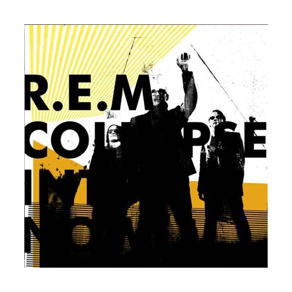 CD R.E.M.- collapse into now 093624962717