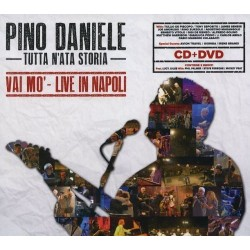 CD Pino Daniele tutta nata storia vai mò live in napoli (CD+DVD)
