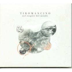 TIROMANCINO - Nel respiro...