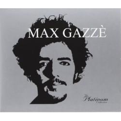 MAX GAZZE' THE PLATINUM...