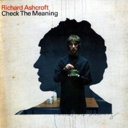 CDs Richard Ashcroft- check the meaning singolo