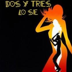 CDs Dos Y Tres- lo se singolo