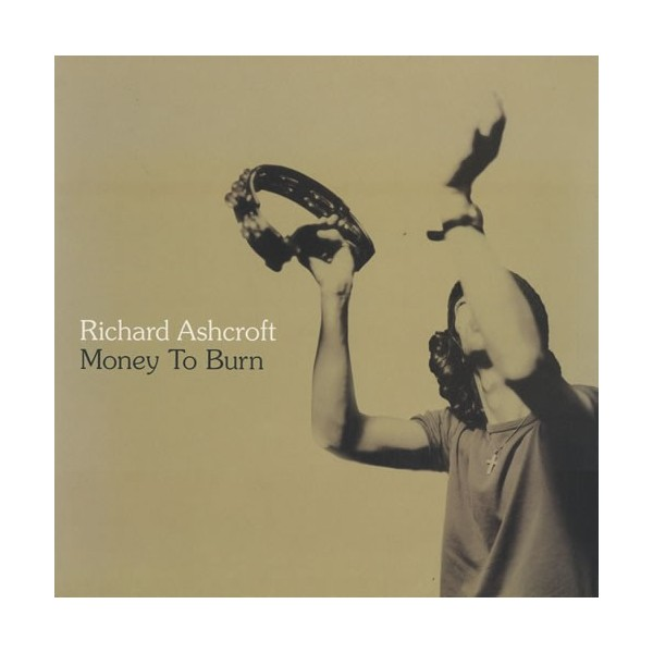 CDs Richard Ashcroft- money to burn Singolo