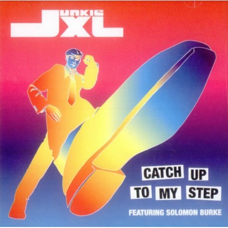 CDs Junkie xl- catch up to my step singolo
