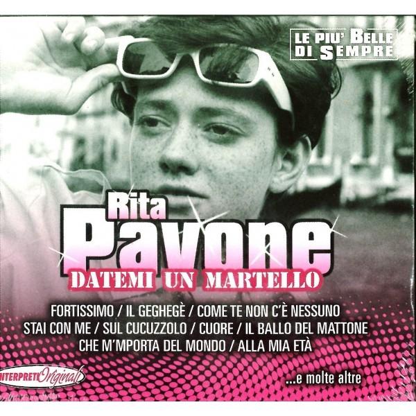CD Rita Pavone- datemi un martello (le più belle di sempre) 8054181890174