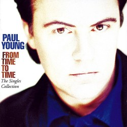 CD Paul Young- From Time To Time (The Singles Collection) 5099746882525