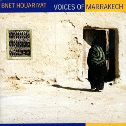 CD Bnet Houariyat voices of marrakech