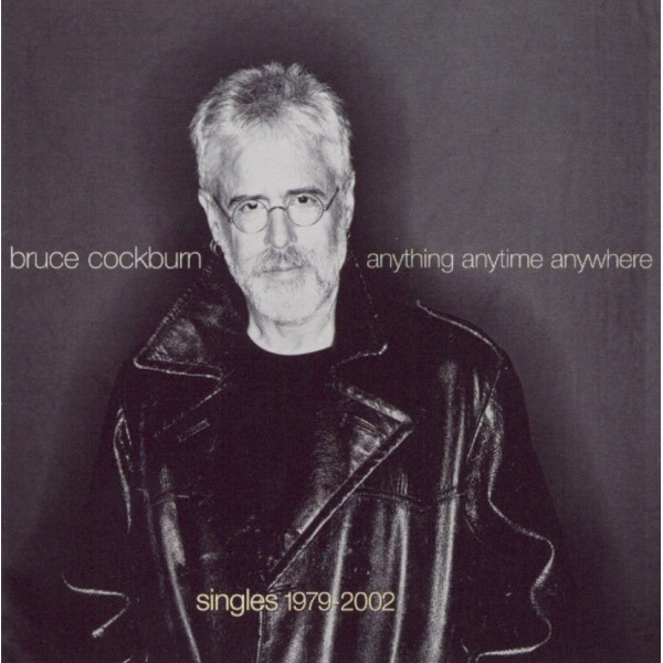 CD Bruce Cockburn- Anything anytime anywhere