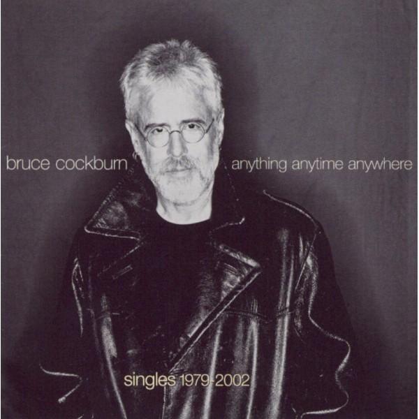 CD Bruce Cockburn- Anything anytime anywhere