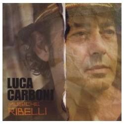 CD Luca Carboni-Musiche ribelli