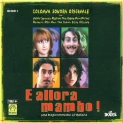CD SOUNDTRACK/E ALLORA MAMBO!