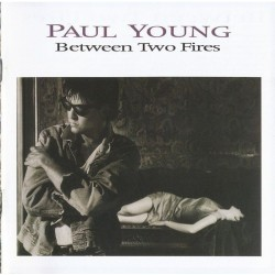 LP Paul Young between two fires 5099745015016
