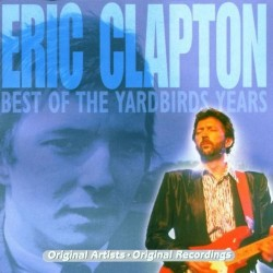 CD Eric Clapton Best of the Yardbird Years 5038456114625